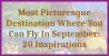 Most Picturesque Destination Where You Can Fly In September: 20 Inspirations